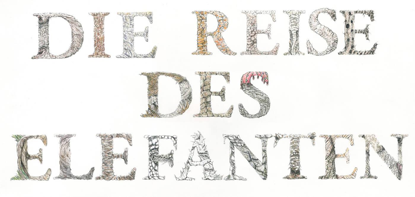 Die Reise des Elefanten, Typographie, Zierschrift